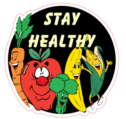 Stay Healthy! Vinyl Sticker