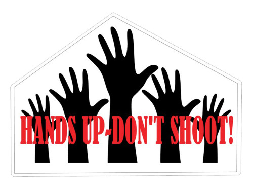 HANDS UP-DON'T SHOOT!! VINYL STICKER