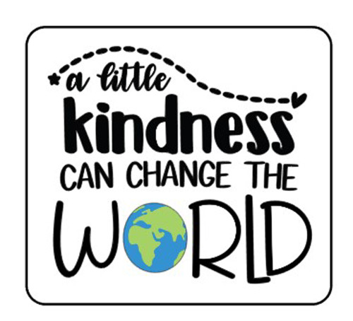 A Little Kindness Can Change The World Vinyl Sticker