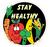 Stay Healthy! Vinyl Sticker