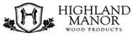 Highland Manor Wood Products