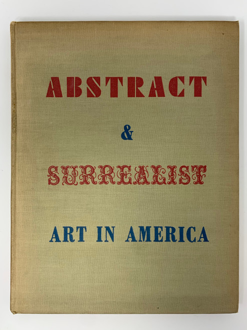 Abstract & Surrealist Art In America 1944