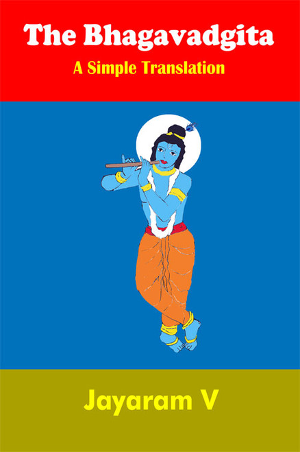The Bhagavadgita A Simple Translation