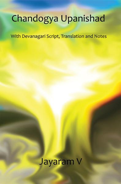 Chandogya Upanishad Translation by Jayaram V