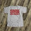 Funny Valentine's Day shirt single and loving it Valentine's Tshirt or bodysuit