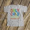 Big brother only child expiring Tshirt