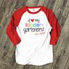 Love my kindergarteners or any grade teachers raglan shirt