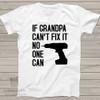 Grandpa fix it Tshirt