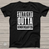 Kindergarten Graduation shirt - straight outta kindergarten shirt - solid shirt