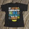 Kindergarten last day 9 months smarter DARK personalized Tshirt