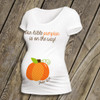 Our little pumpkin is on the way custom maternity or non-maternity Tshirt