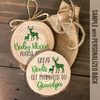 Great dads get promoted to grandpa reindeer wood slice ornament