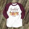 Thanksgiving teacher thankful for my little turkeys personalized raglan shirt