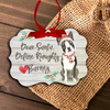 Boston terrier dear santa define naughty Christmas ornament