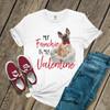 My Frenchie is my Valentine Tshirt