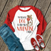 My Rescue Dog is the only Valentine I need ADULT raglan shirt