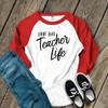 Teacher livin' that teacher life unisex adult raglan shirt