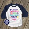 Kindergarten last day 9 months smarter girls raglan shirt
