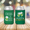 Happy St. Patrick's Day cheers to green beers can coolie