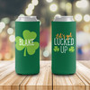 St. Patrick's Day let's get lucked up can coolie