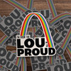Rainbow arch from the lou and proud vinyl sticker