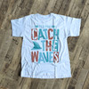 Vacation catch the waves beach Tshirt