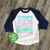 Goodbye first grade girl raglan shirt