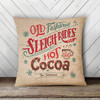 Sleigh rides and hot cocoa personalized pillowcase pillow