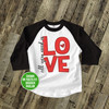 All you need is love Valentine YOUTH raglan shirt