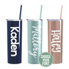 Skinny stainless steel 20 oz personalized tumbler