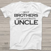 Uncle shirt great brothers get promoted to uncle ORIGINAL design custom Tshirt