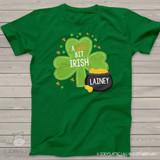 We're All A Wee Bit Irish!