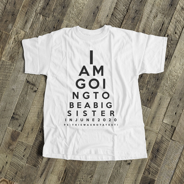 Big sister to be shirt eye chart pregnancy announcement Tshirt