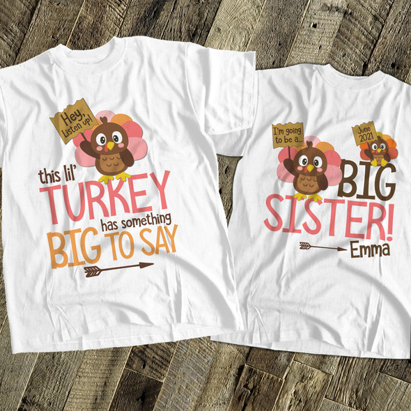 Thanksgiving big sister to be lil turkey pregnancy announcement Tshirt