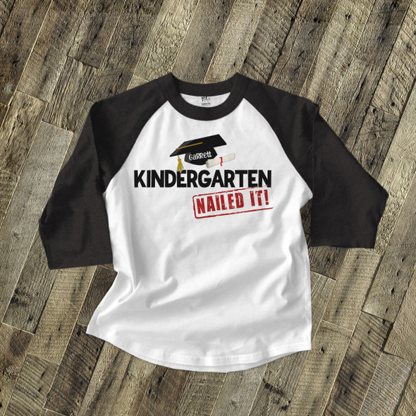 Kindergarten graduation shirt graduation cap and diploma nailed it personalized raglan style graduation Tshirt