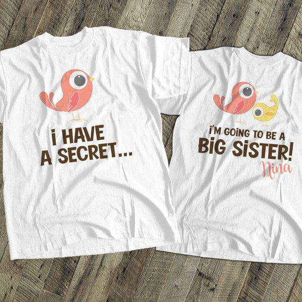 Big sister to be shirt secret birdie pregnancy announcement Tshirt