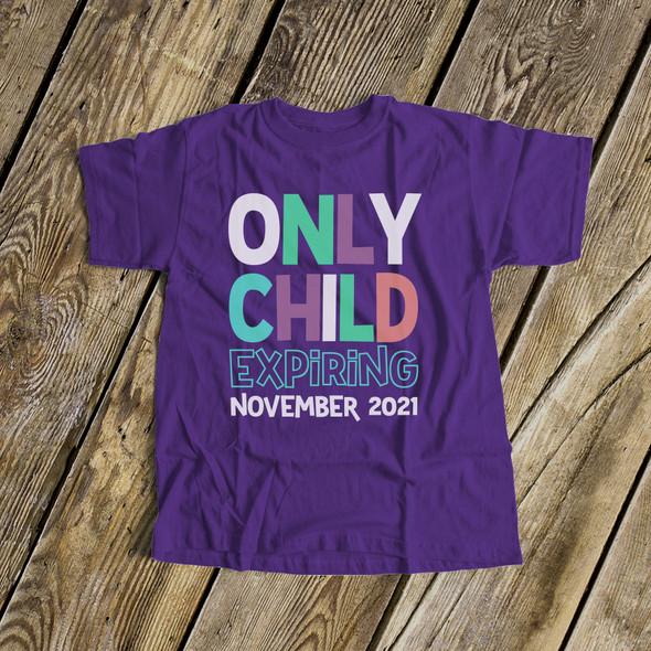 Big sister only child expiring DARK shirt
