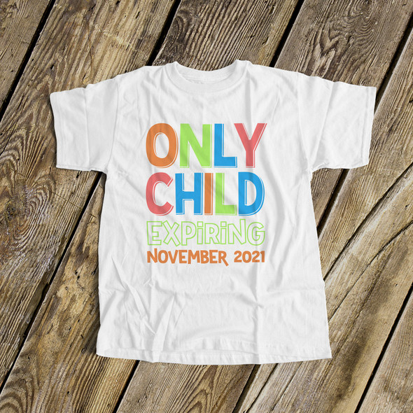 Big brother only child expiring Tshirt