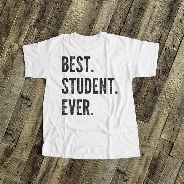 Best student ever Tshirt