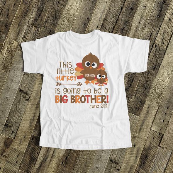 Thanksgiving pregnancy announcement little turkey big brother Tshirt