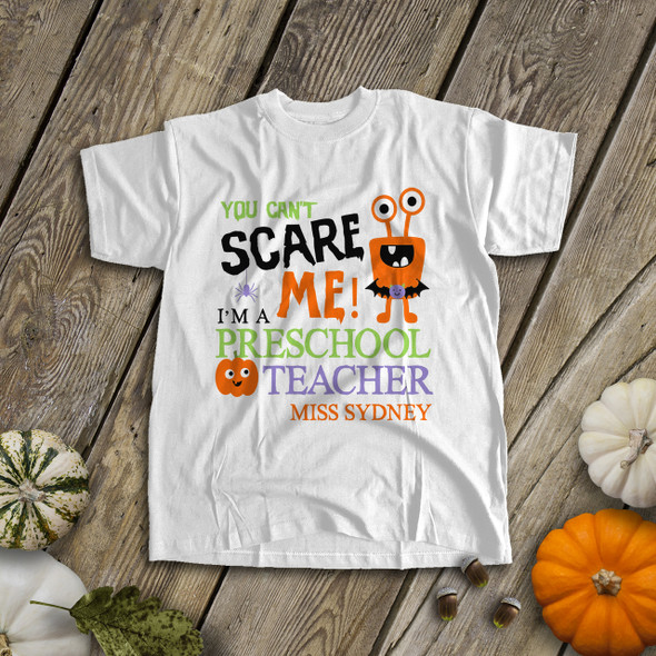 Halloween teacher you can't scare me personalized shirt