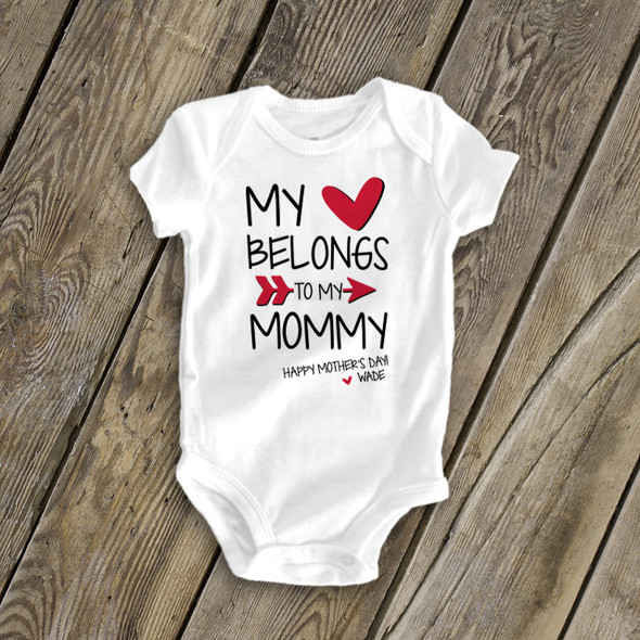 Mother's Day heart belongs to mommy bodysuit or Tshirt
