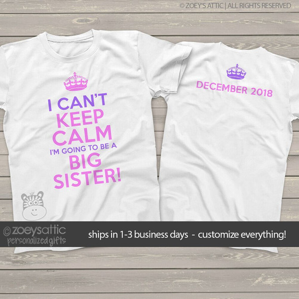 Big sister to be can't keep calm pregnancy announcement Tshirt