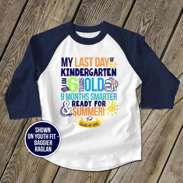 Kindergarten last day 9 months smarter personalized raglan shirt