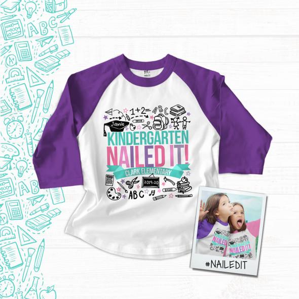 Kindergarten girl nailed it graduation raglan shirt
