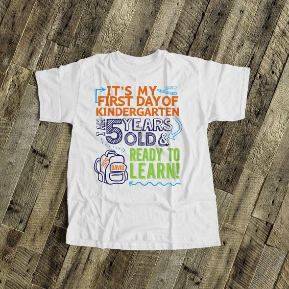 Kindergarten first day ready to learn personalized Tshirt