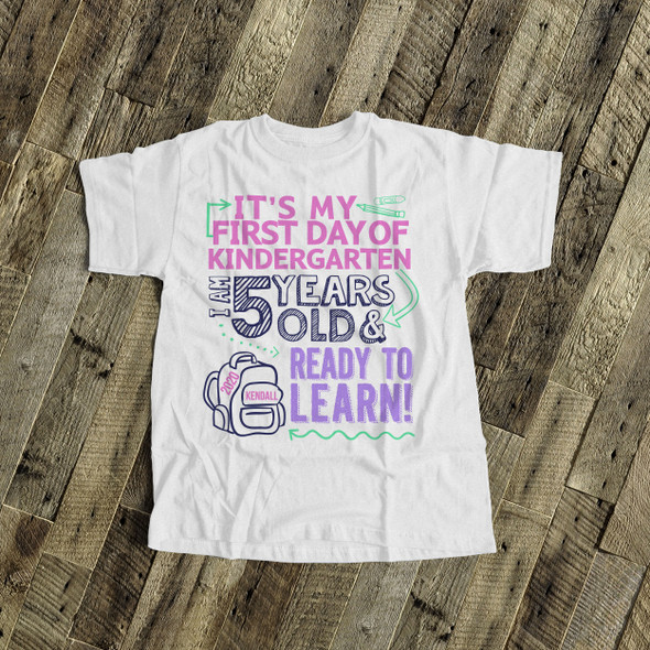 Kindergarten girl first day ready to learn personalized Tshirt