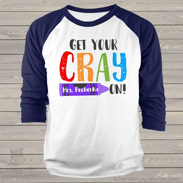 Teacher get your crayon personalized unisex raglan shirt