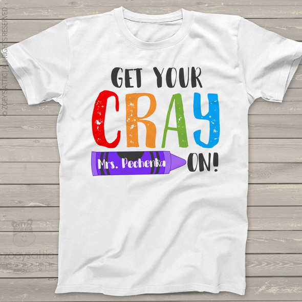 Teacher get your crayon personalized Tshirt