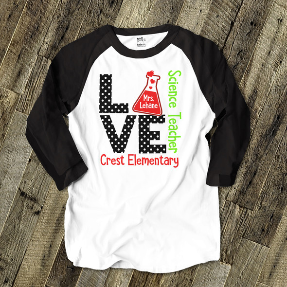Science teacher love personalized raglan shirt